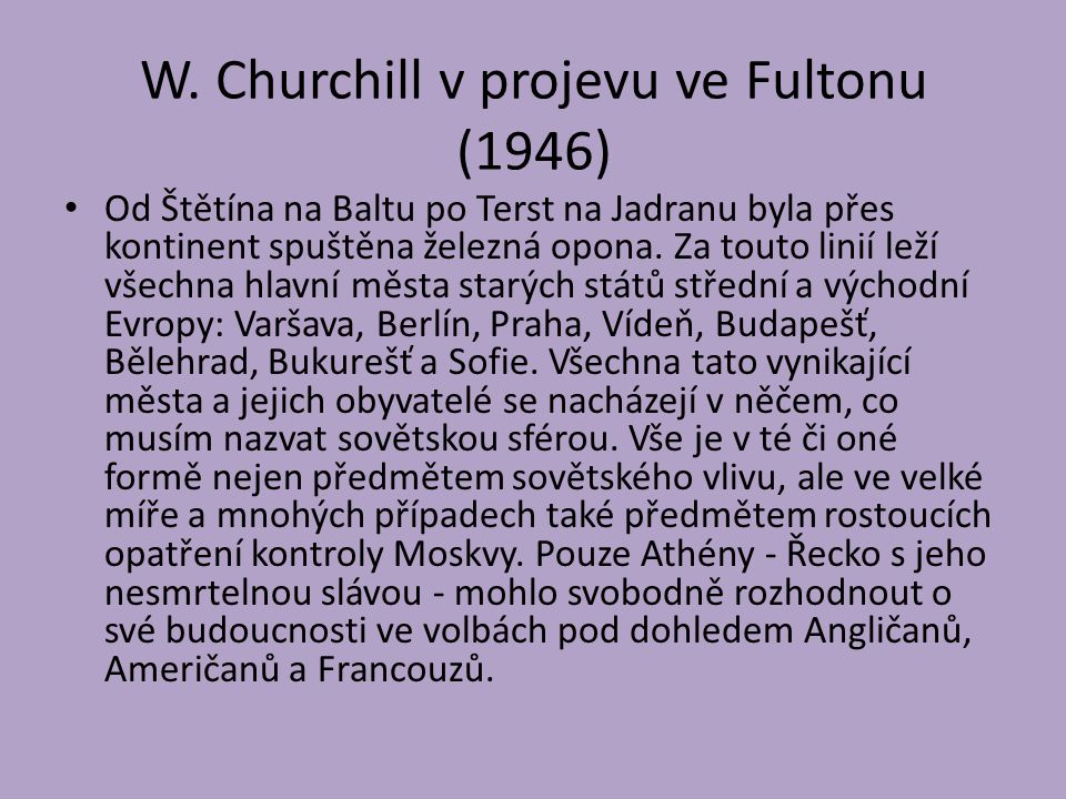 W. Churchill v projevu ve Fultonu (1946)