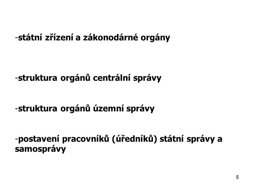 státní zřízení a zákonodárné orgány