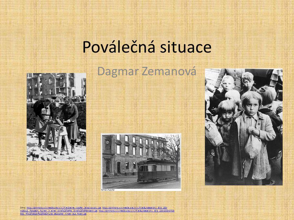 Poválečná situace Dagmar Zemanová