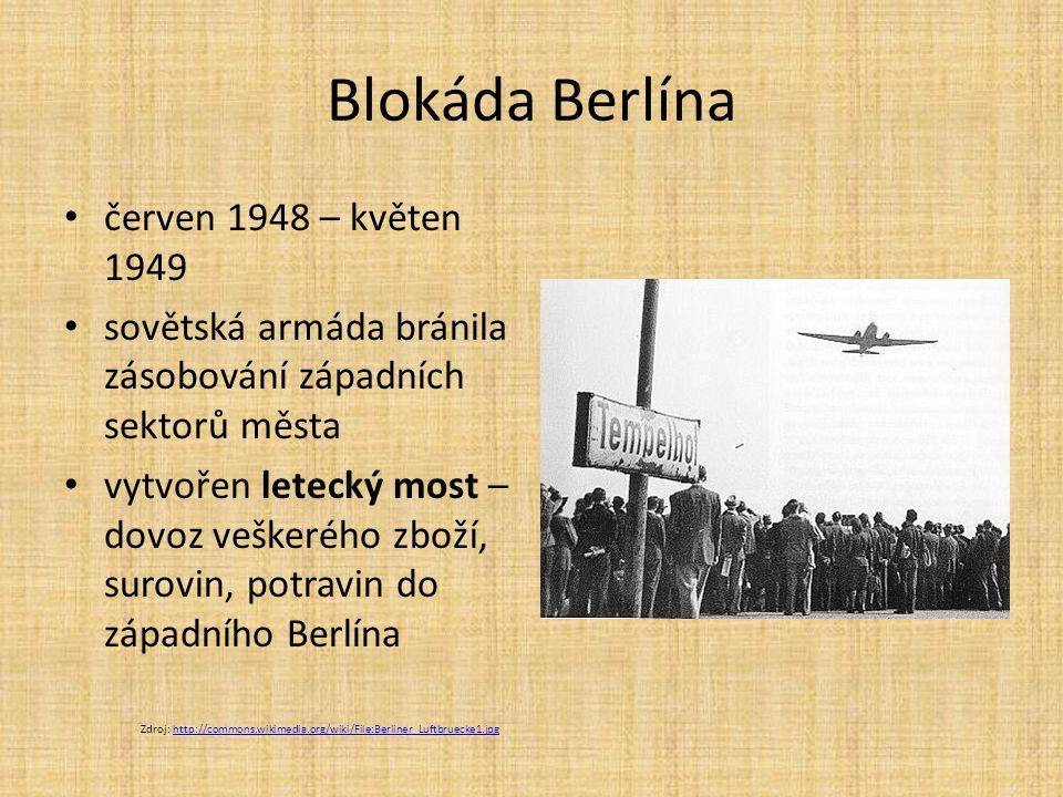 Blokáda Berlína červen 1948 – květen 1949