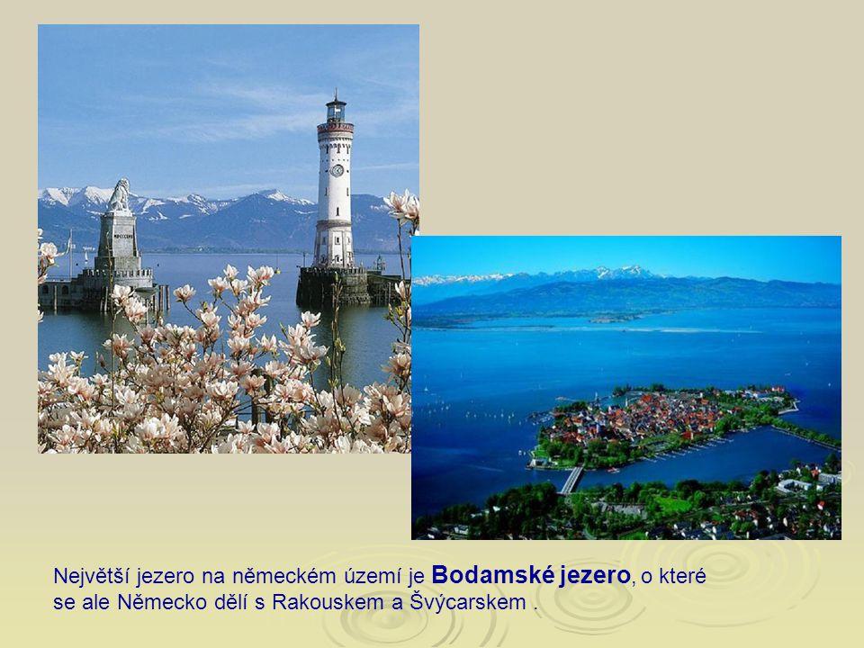 Největší jezero na německém území je Bodamské jezero, o které se ale Německo dělí s Rakouskem a Švýcarskem .