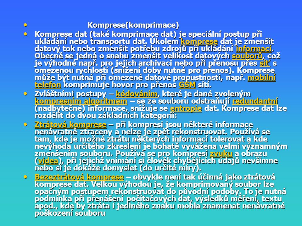Komprese(komprimace)