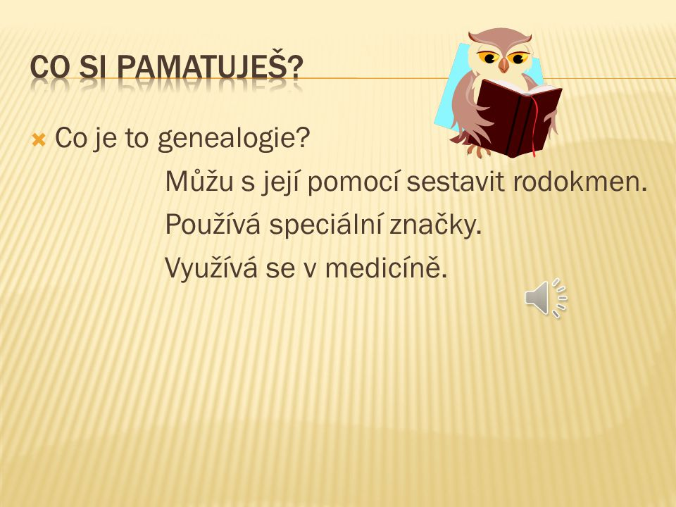 Co si pamatuješ Co je to genealogie