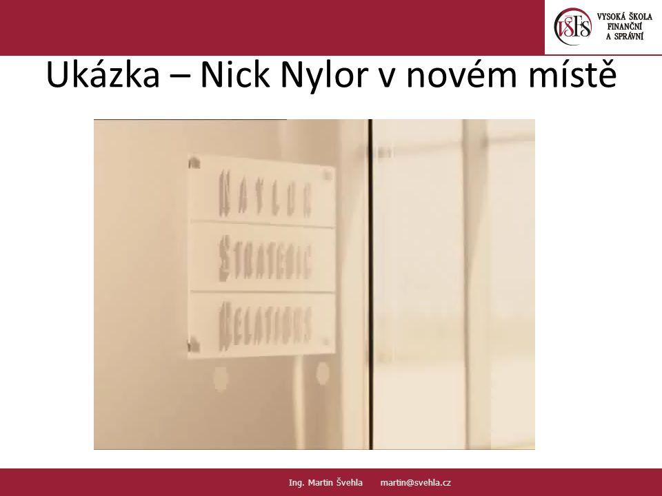 Ukázka – Nick Nylor v novém místě