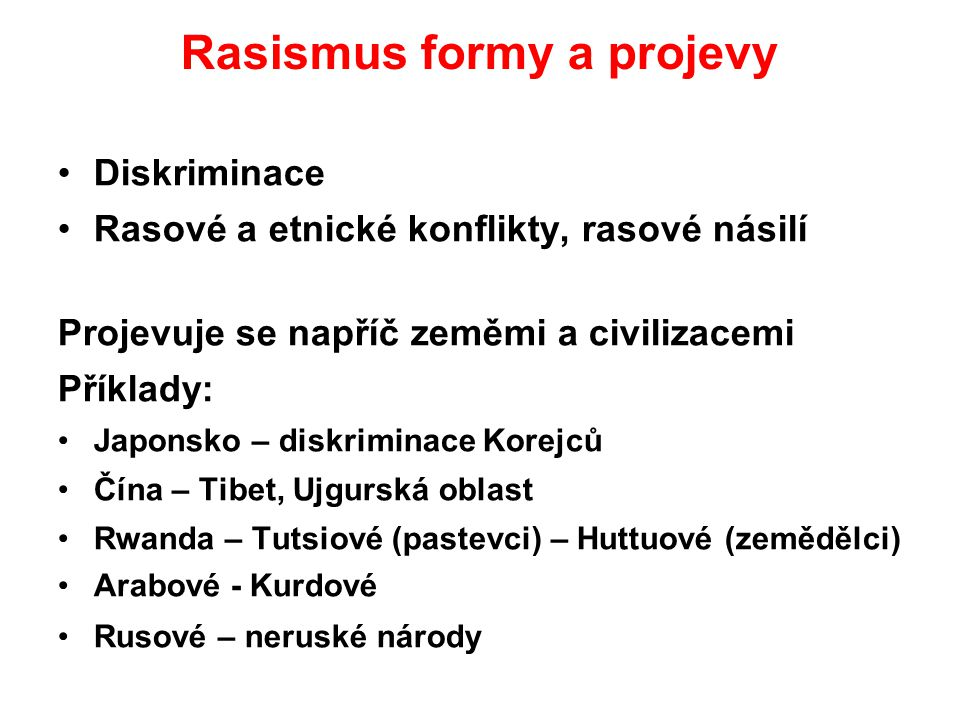 Rasismus formy a projevy