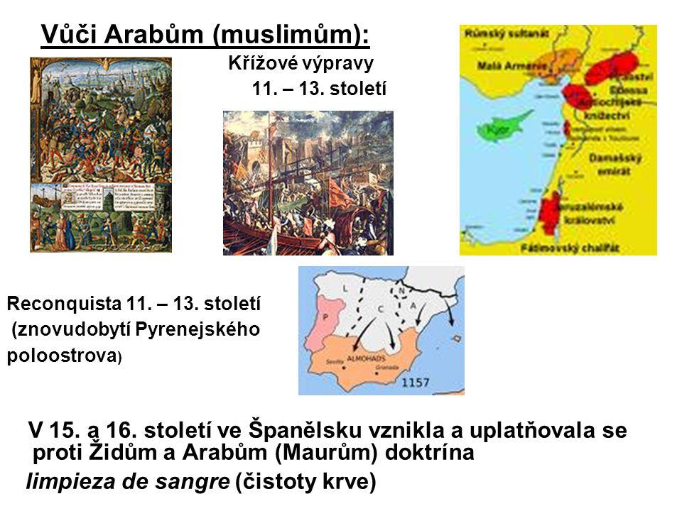 Vůči Arabům (muslimům):