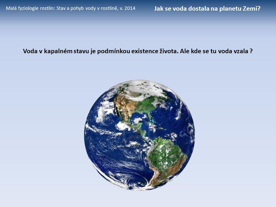 Jak se voda dostala na planetu Zemi