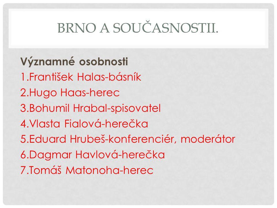 Brno a současnostii.