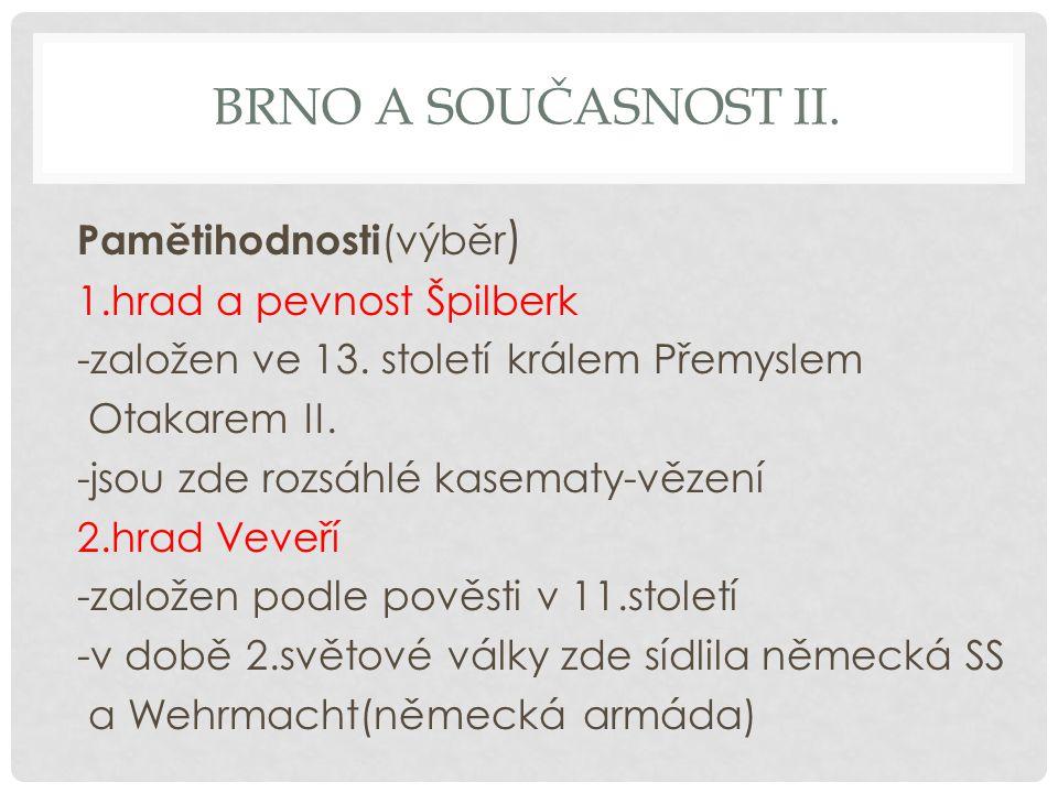 Brno a současnost ii.