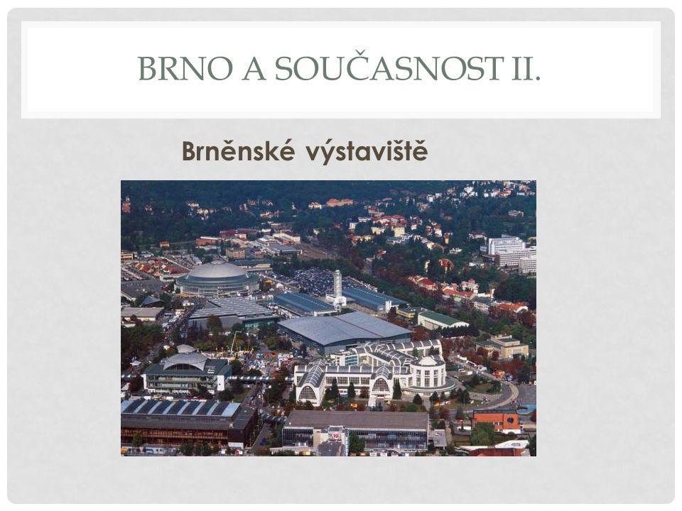 Brno a současnost ii. Brněnské výstaviště
