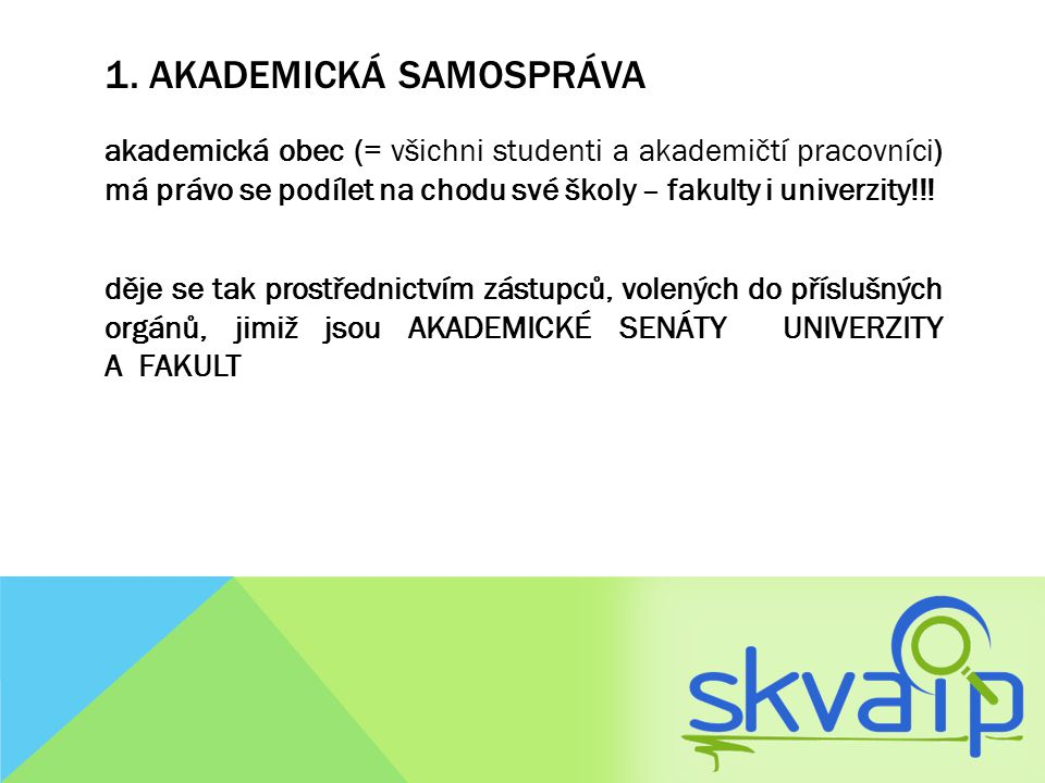 1. Akademická samospráva