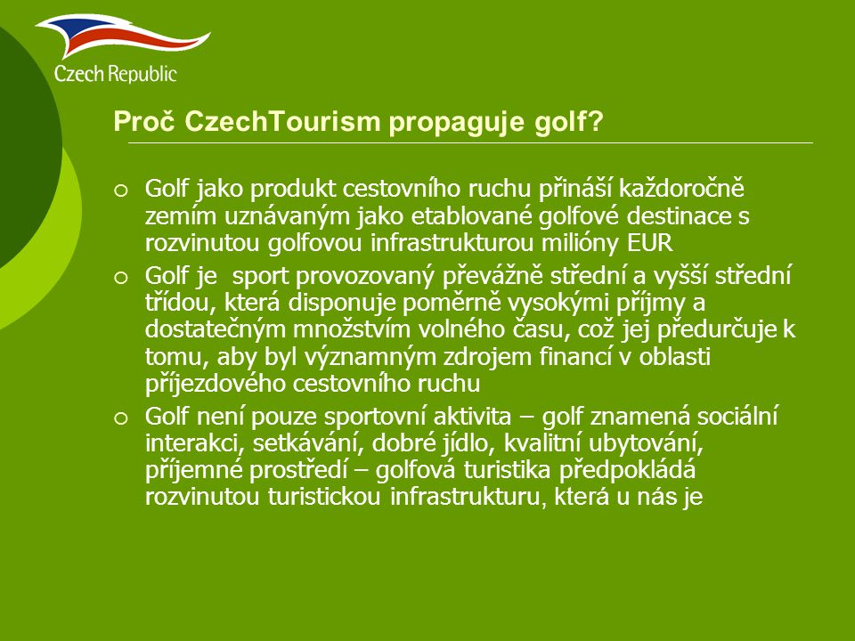 Proč CzechTourism propaguje golf