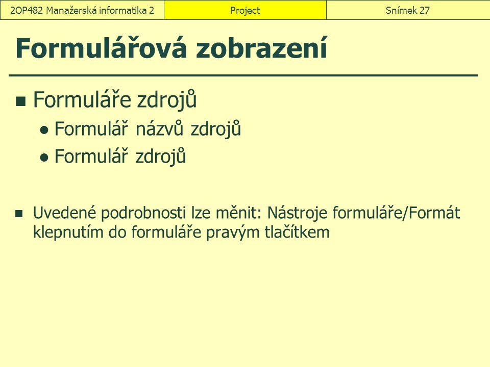 Formulářová zobrazení
