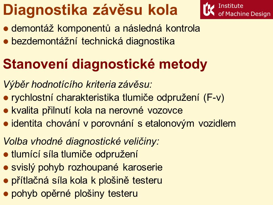Diagnostika závěsu kola
