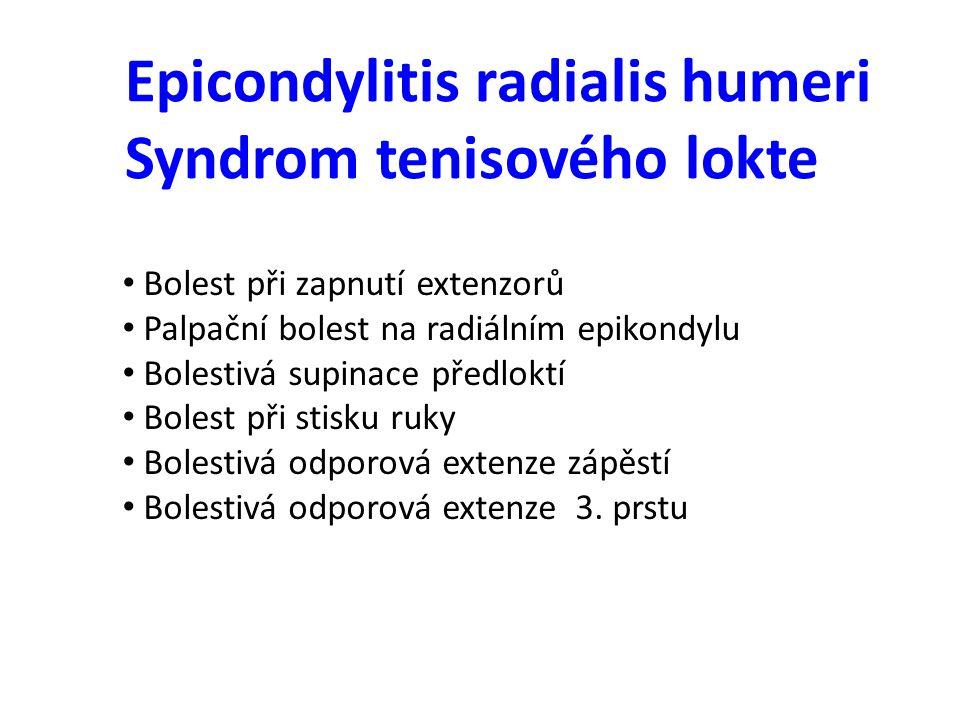 Epicondylitis radialis humeri Syndrom tenisového lokte