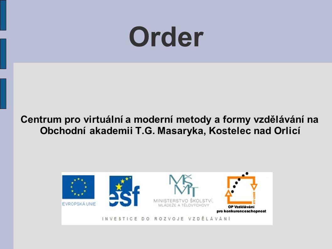 Order Centrum pro virtuální a moderní metody a formy vzdělávání na