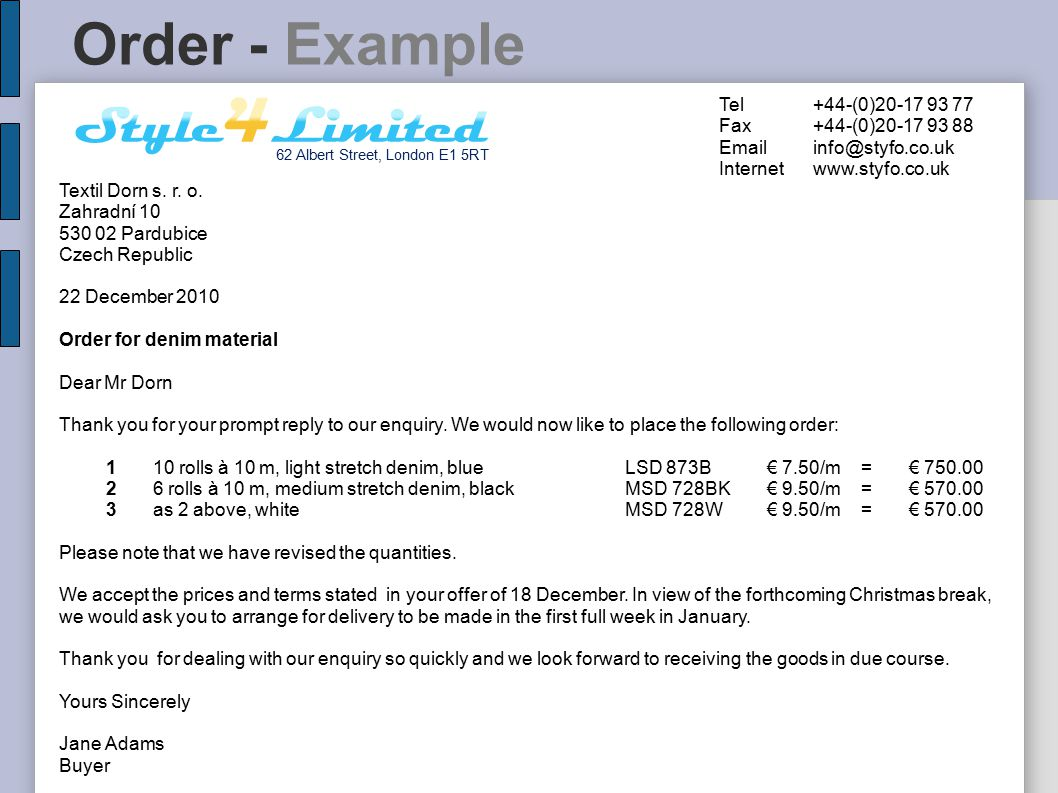 Order - Example Style4Limited Tel +44-(0)20-17 93 77