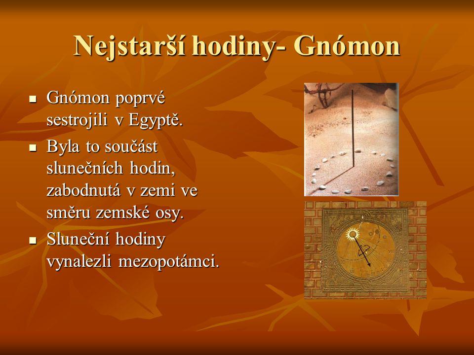 Nejstarší hodiny- Gnómon