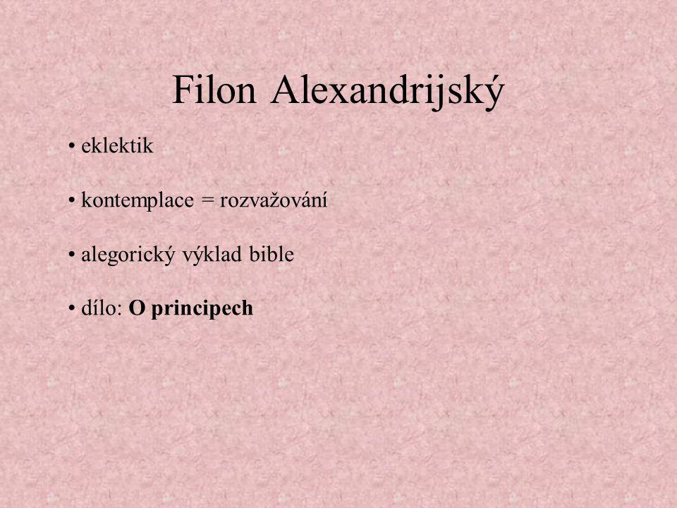 Filon Alexandrijský • eklektik • kontemplace = rozvažování