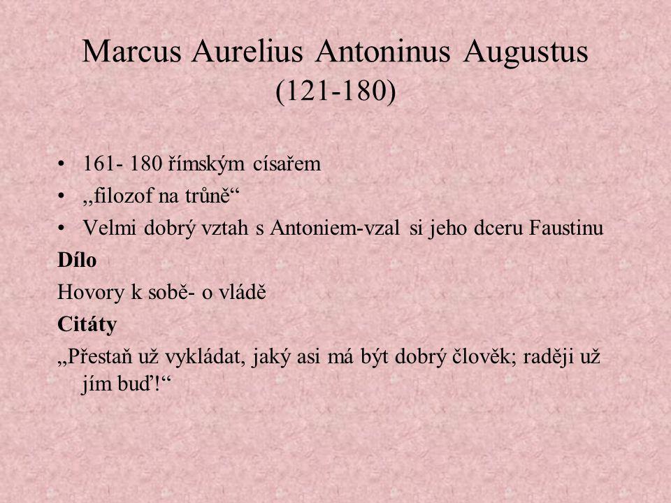 Marcus Aurelius Antoninus Augustus (121-180)