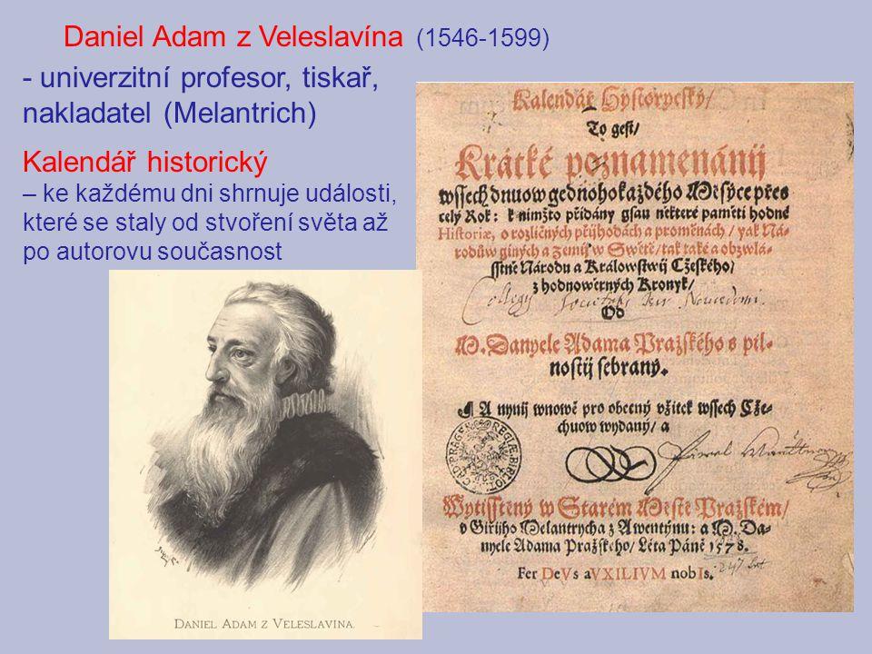 Daniel Adam z Veleslavína (1546-1599)