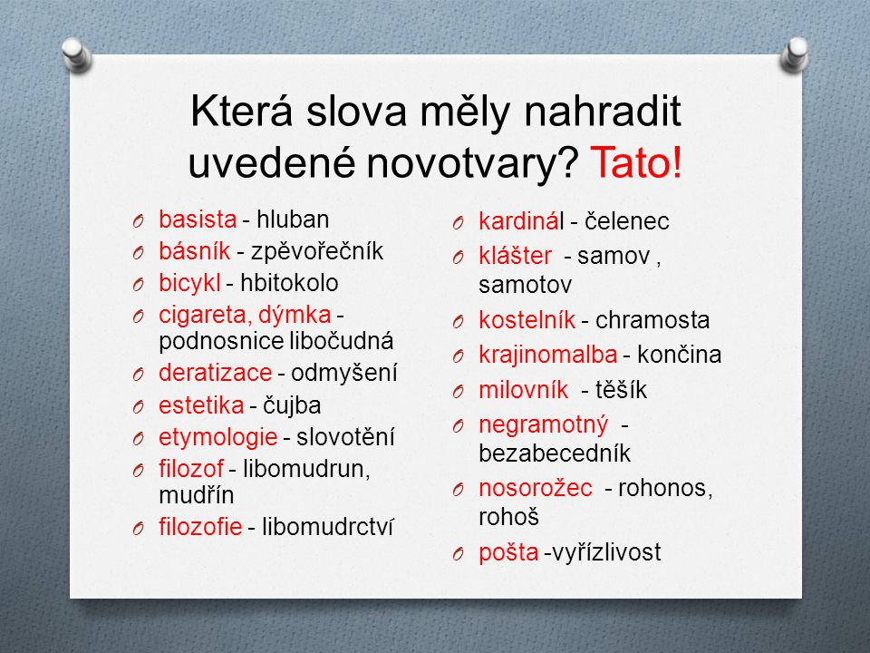 Která slova měly nahradit uvedené novotvary Tato!