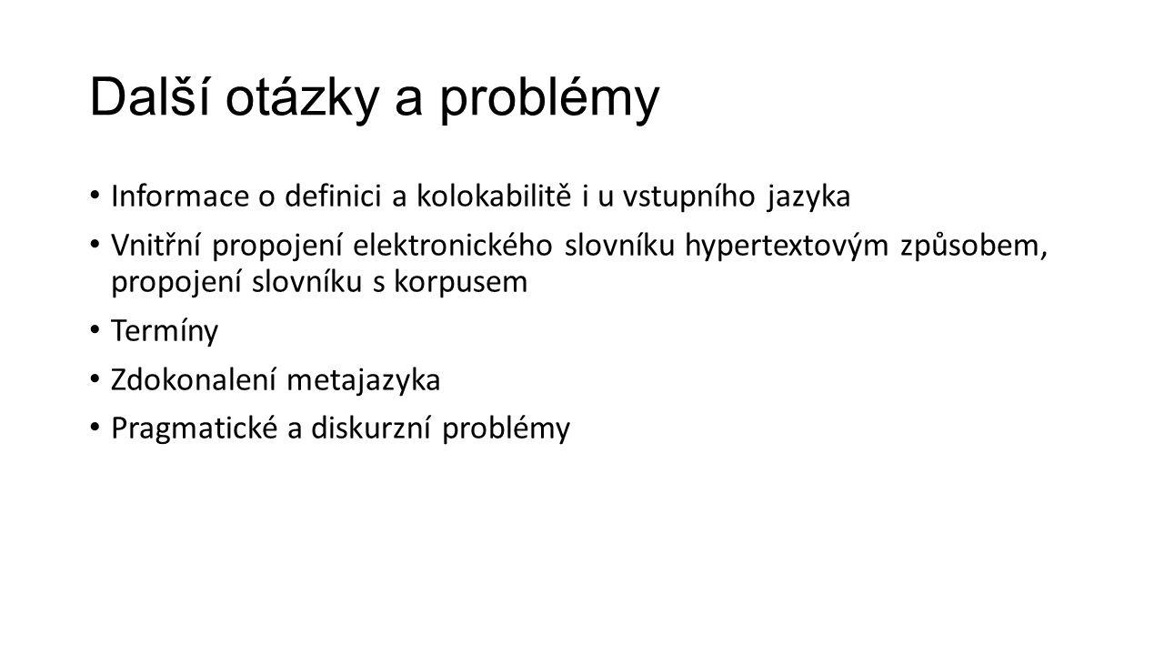Další otázky a problémy