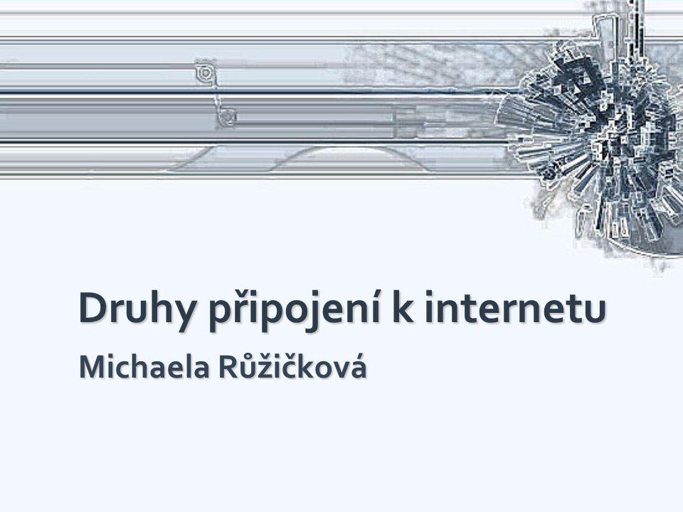 Druhy připojení k internetu