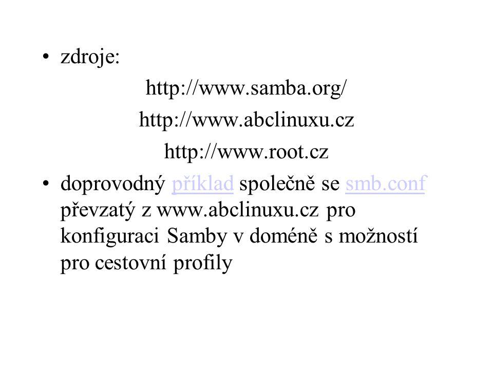 zdroje: http://www.samba.org/ http://www.abclinuxu.cz. http://www.root.cz.