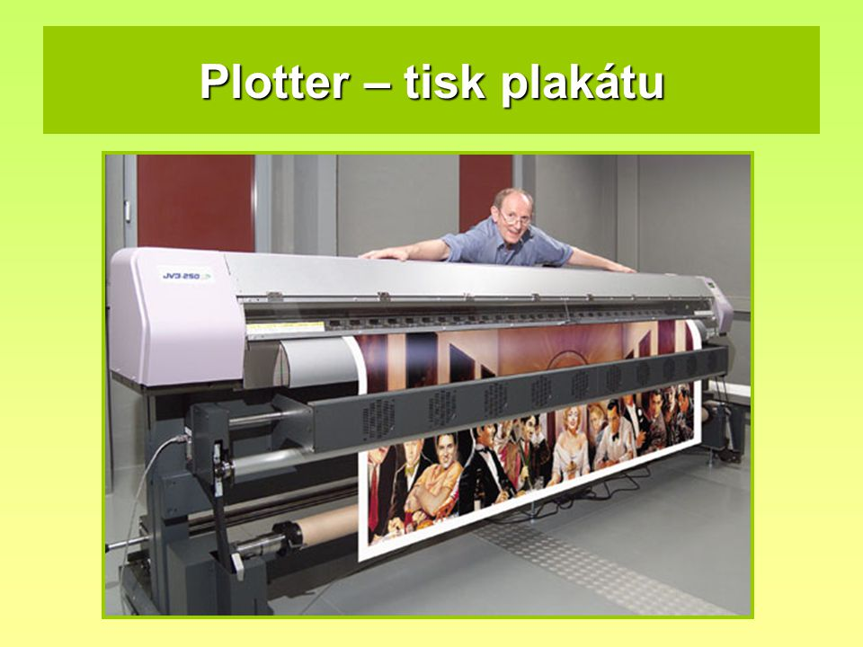 Plotter – tisk plakátu
