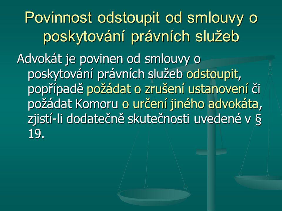 Povinnost odstoupit od smlouvy o poskytování právních služeb