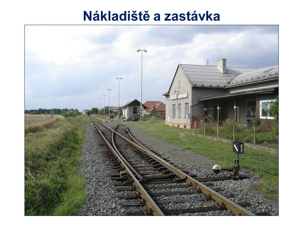 Nákladiště a zastávka