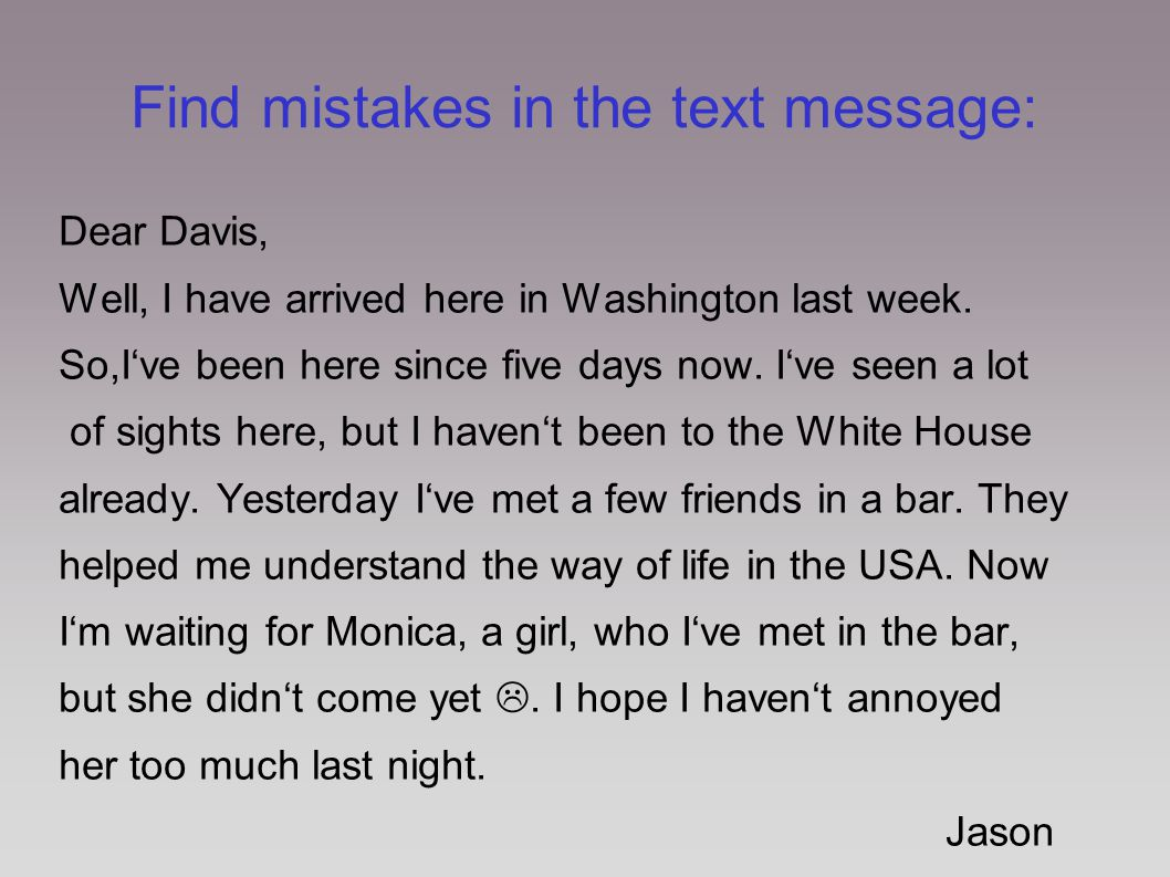 Find mistakes in the text message: