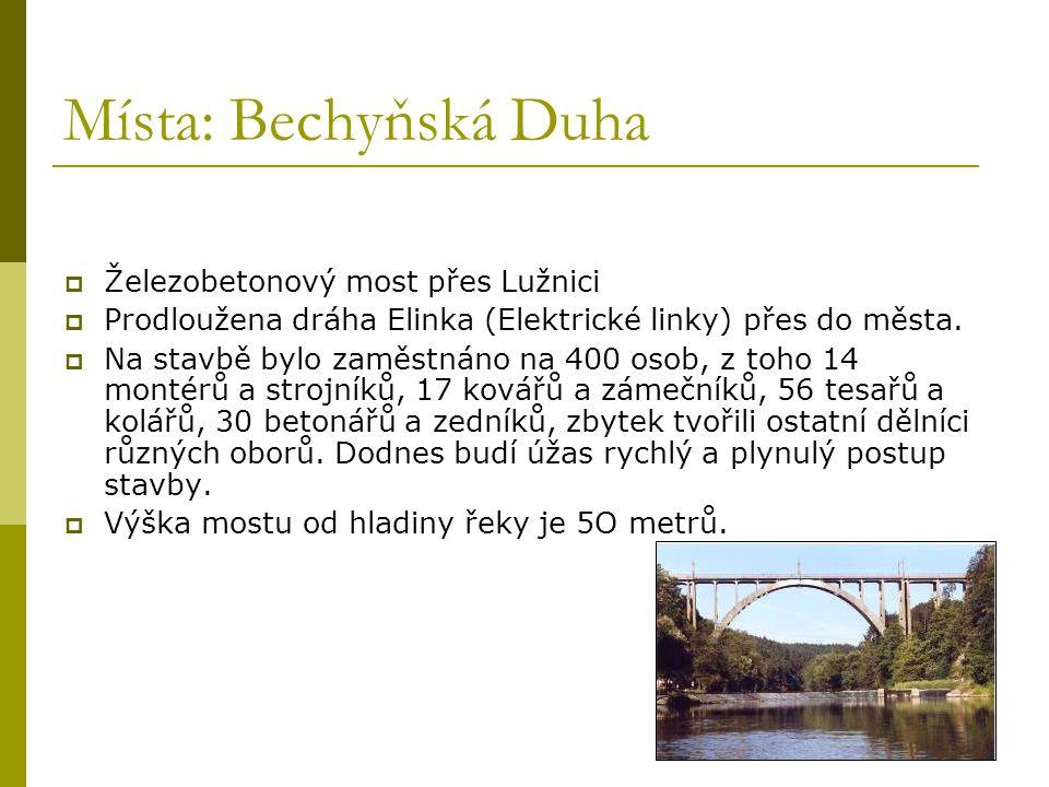 Místa: Bechyňská Duha Železobetonový most přes Lužnici