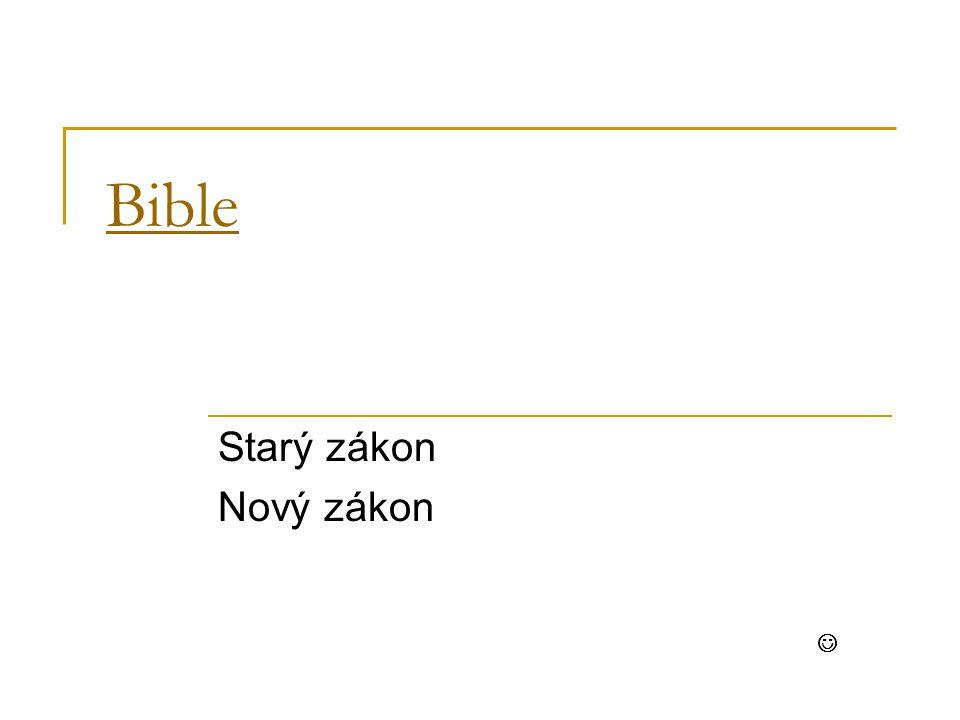 Bible Starý zákon Nový zákon 