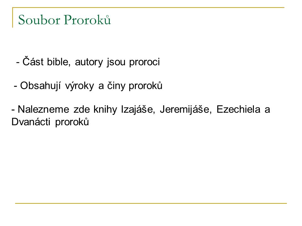 Soubor Proroků - Část bible, autory jsou proroci