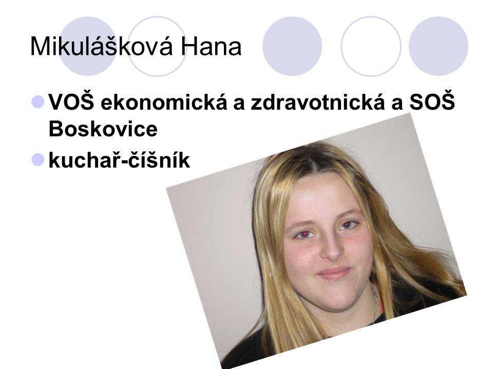 Mikulášková Hana VOŠ ekonomická a zdravotnická a SOŠ Boskovice