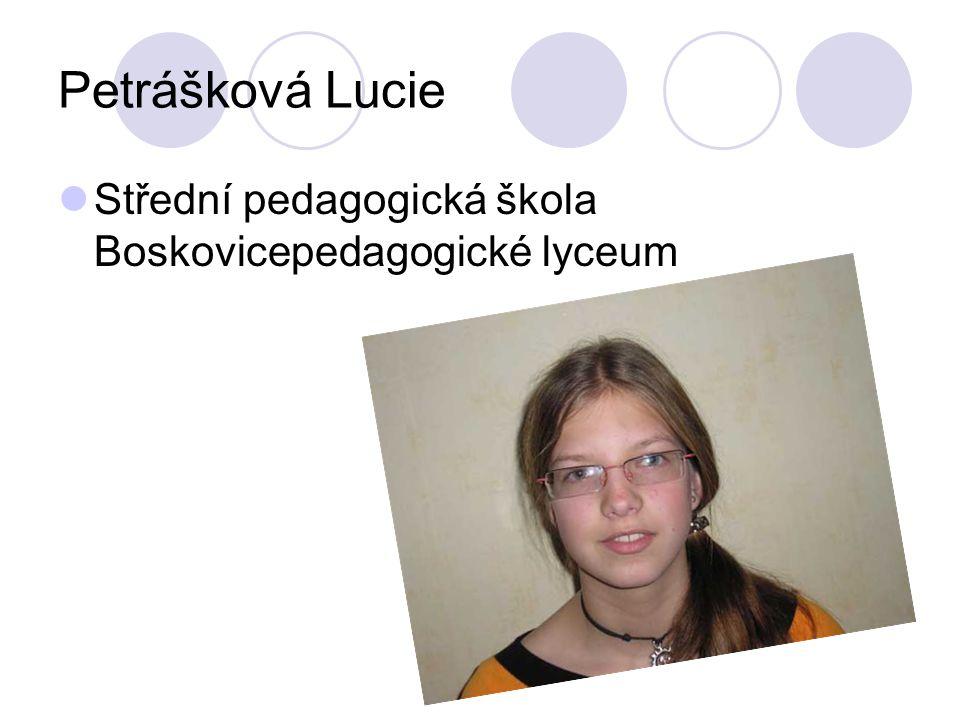 Petrášková Lucie Střední pedagogická škola Boskovicepedagogické lyceum