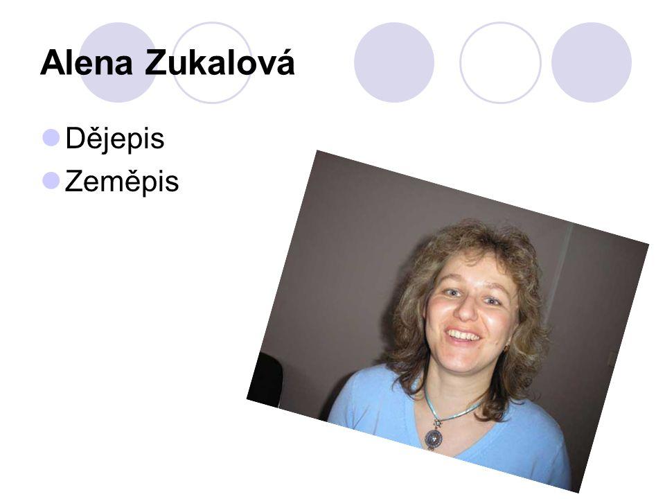 Alena Zukalová Dějepis Zeměpis