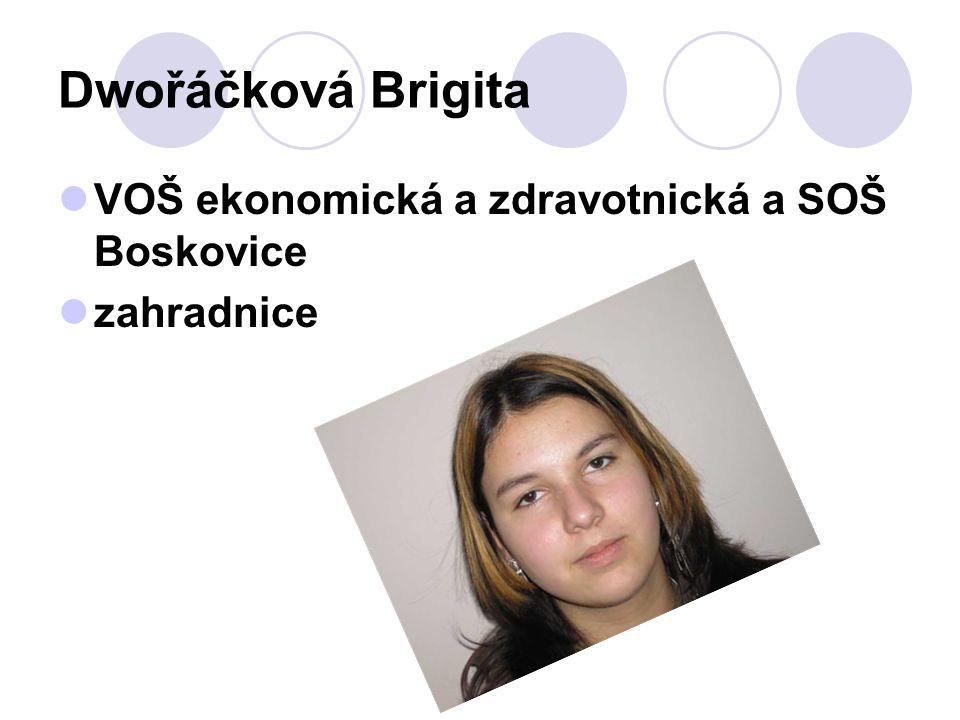 Dwořáčková Brigita VOŠ ekonomická a zdravotnická a SOŠ Boskovice