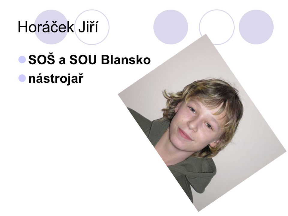 Horáček Jiří SOŠ a SOU Blansko nástrojař