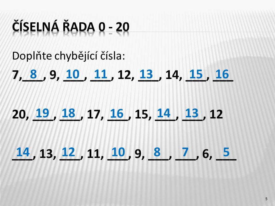 Číselná řada 0 - 20 7,___, 9, ___, ___, 12, ___, 14, ___, ___