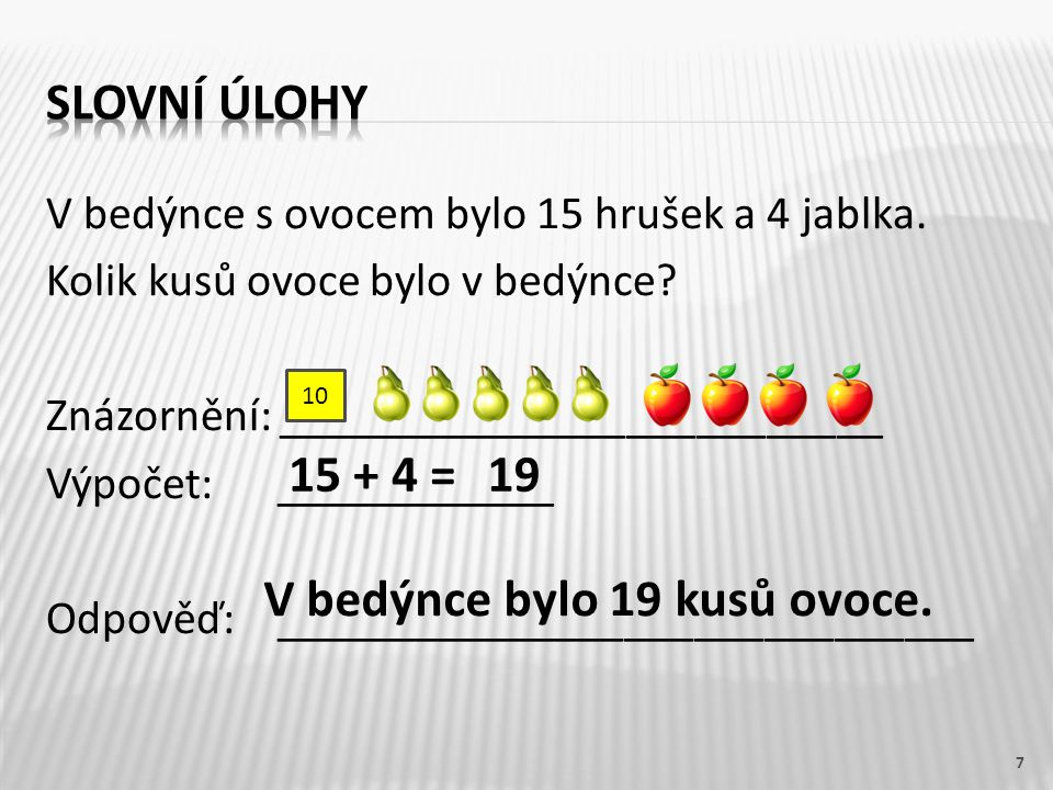 V bedýnce bylo 19 kusů ovoce.