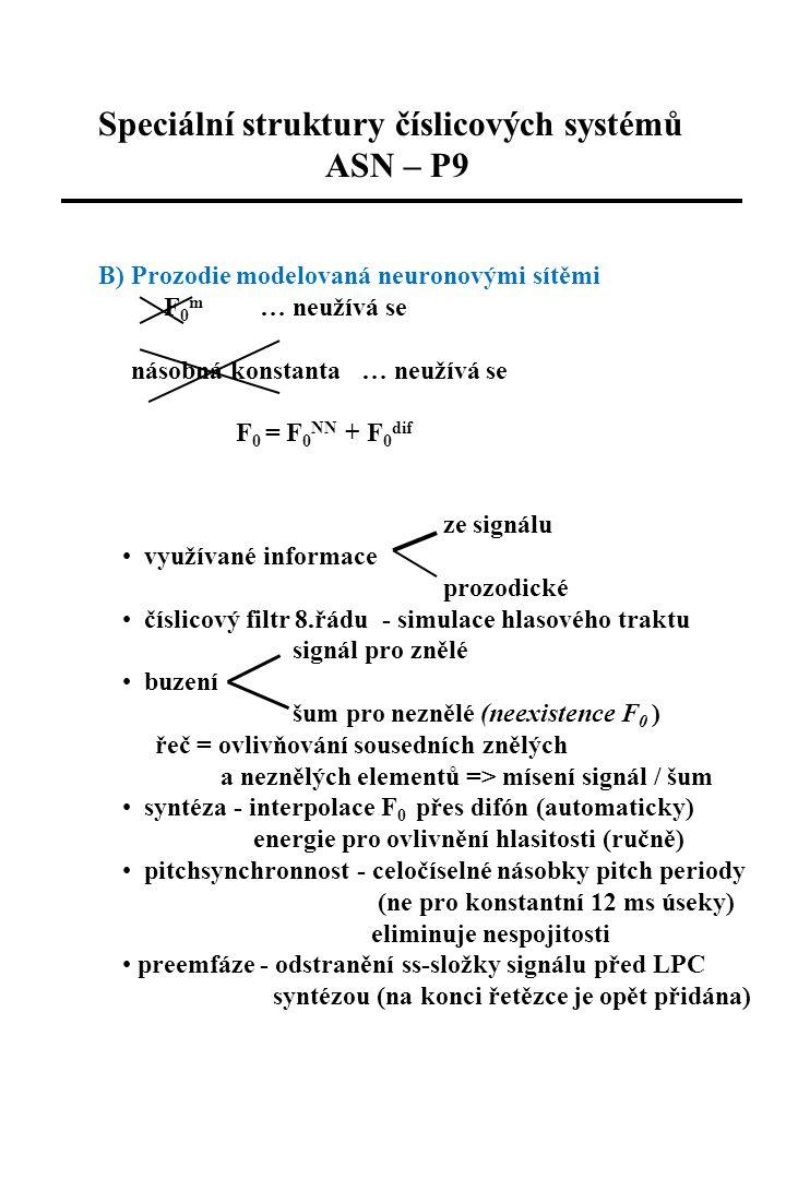 Speciální struktury číslicových systémů ASN – P9