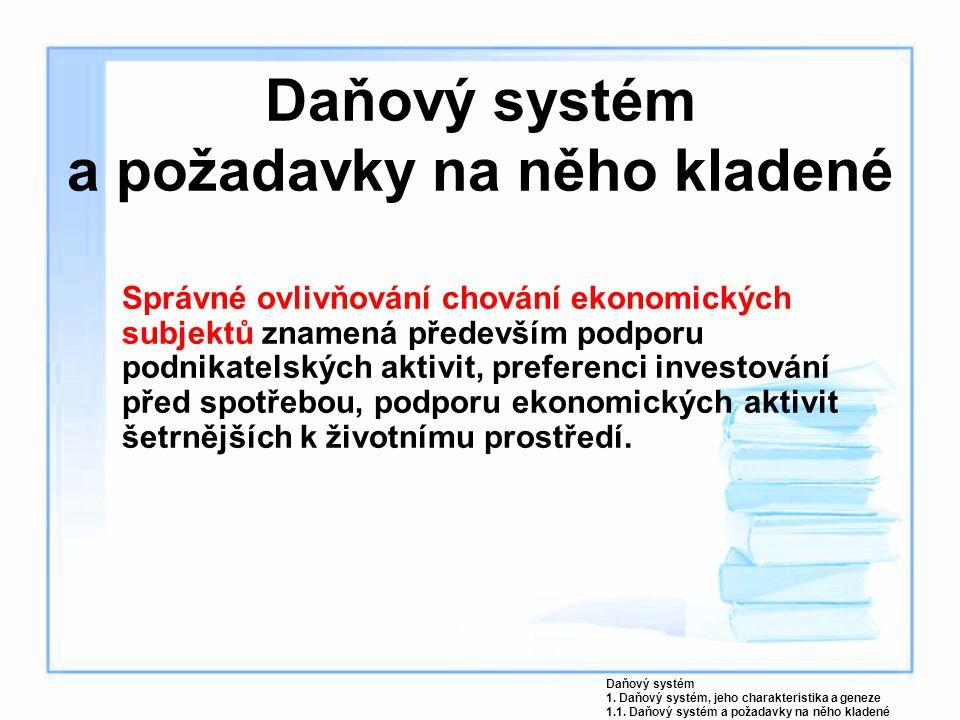 Daňový systém a požadavky na něho kladené