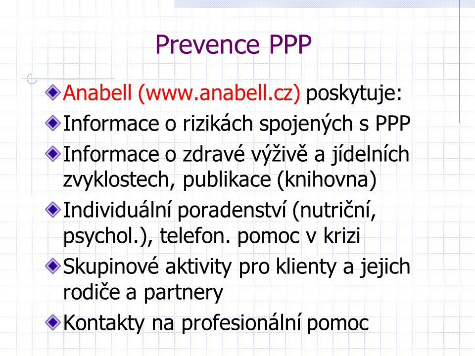 Prevence PPP Anabell (www.anabell.cz) poskytuje: