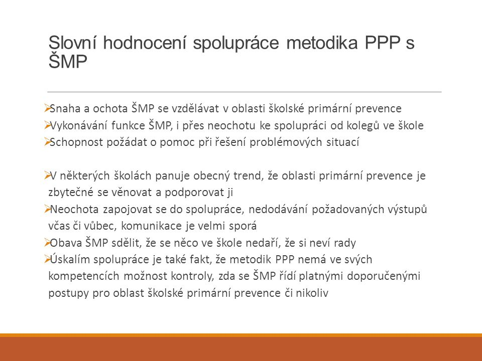 Slovní hodnocení spolupráce metodika PPP s ŠMP