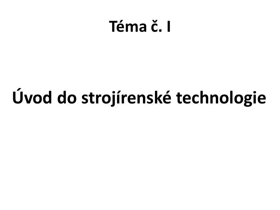 Úvod do strojírenské technologie