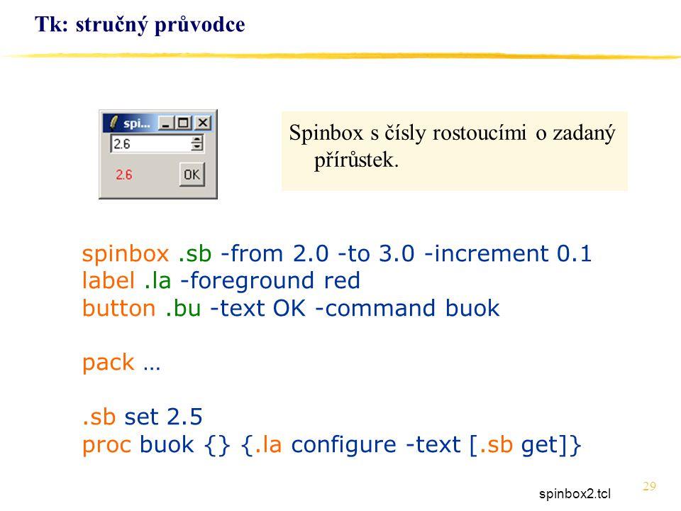 Spinbox s čísly rostoucími o zadaný přírůstek.