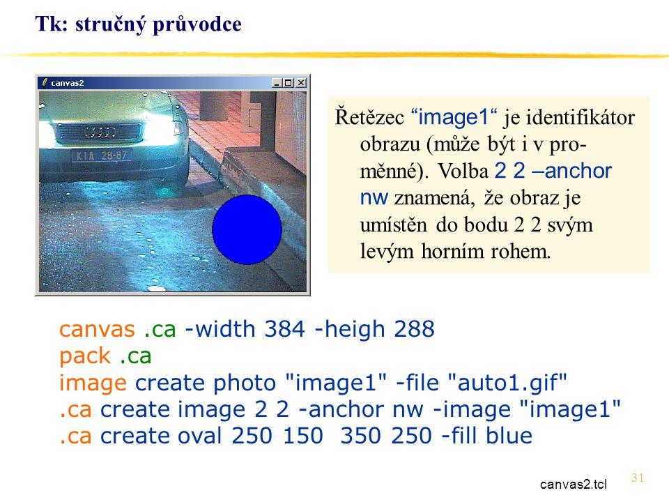 canvas .ca -width 384 -heigh 288 pack .ca